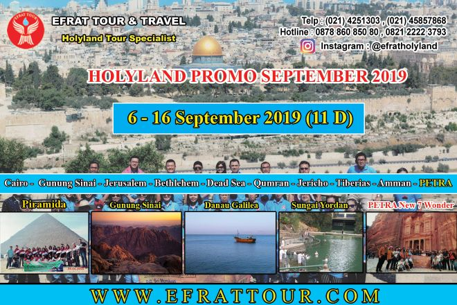 HOLYLAND TOUR 6-16 September 2019 (11 Hari) Mesir - Israel - Jordan + PETRA (Limited Seat)  1 holyland_tour_6_16_september_2019